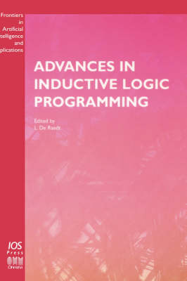 Advances in Inductive Logic Programming - Frontiers in Artificial Intelligence and Applications v. 32 (Hardback)