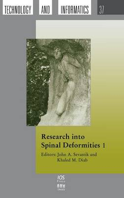 Research into Spinal Deformities: Part 1 - Studies in Health Technology and Informatics Vol 37 (Hardback)