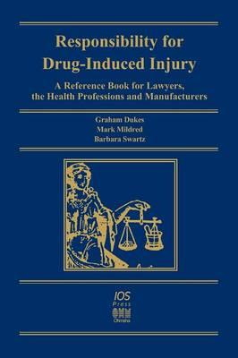 Responsibility for Drug-induced Injury (Hardback)