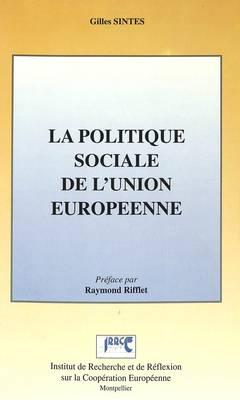 Politique Sociale De L'Union (Hardback)