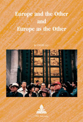 Europe and the Other and Europe as the Other - Europe plurielle/Multiple Europes 10 (Paperback)