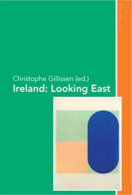 Ireland: Looking East (Paperback)