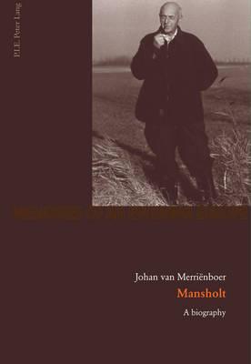 Mansholt: A biography - Memoires de l'Europe en Devenir 2 (Paperback)