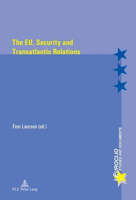 The EU, Security and Transatlantic Relations - Euroclio 70 (Paperback)