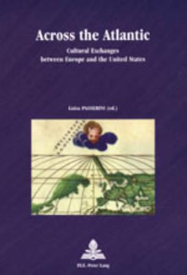 Across the Atlantic - Europe Plurielle/Multiple Europes 13 (Paperback)
