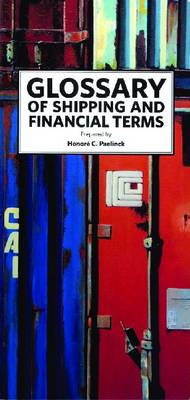 Glossary of Shipping and Financial Terms (Paperback)