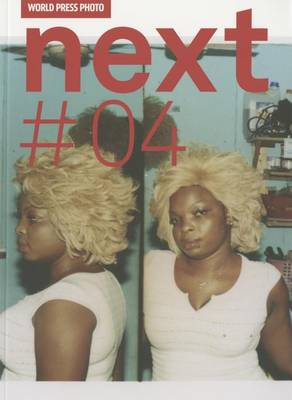 World Press Photo: Next #04: Next #04 (Paperback)