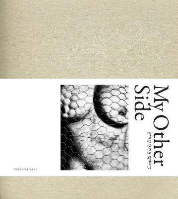 Camille Renee Devid: My Other Side - Grey Matters (Paperback)