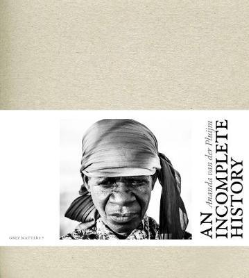 Ananda van der Pluijm: An Incomplete History (Paperback)
