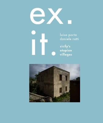 Ex. It.: Sicily's utopian villages (Hardback)