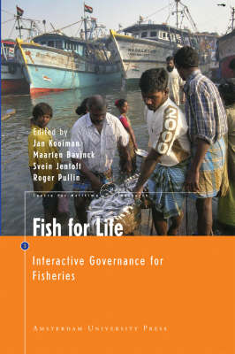 Fish for Life: Interactive Governance for Fisheries - MARE Publication Series No. 3 (Paperback)