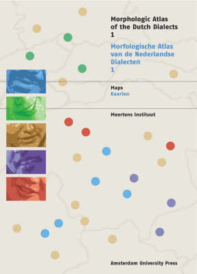 Morphological Atlas of the Dutch Dialects: Plural Formation of Nouns, Formation of Dimiutives, Gender in Nouns, Adjectives and Possesive Pronouns v. 1 - MAND No. 1 (Paperback)