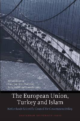 The European Union, Turkey and Islam - WRR (Paperback)