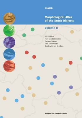 Morphological Atlas of the Dutch Dialects: Volume II - MAND 2 (Paperback)