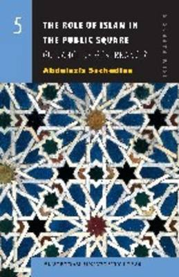 The Role of Islam in the Public Square: Guidance or Governance? - ISIM Papers 5 (Paperback)