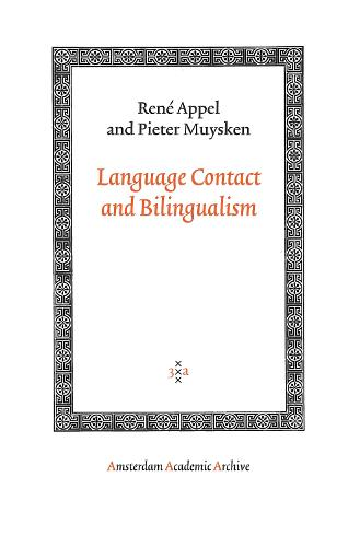 Language Contact and Bilingualism - Amsterdam Academic Archive (Paperback)