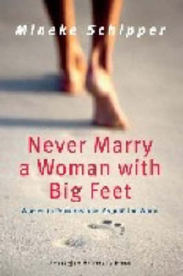 Never Marry a Woman with Big Feet: Women in Proverbs from Around the World (Paperback)