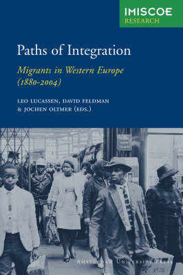 Paths of Integration: Migrants in Western Europe (1880-2004) - IMISCOE Research (Paperback)