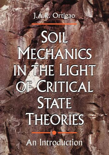 Soil Mechanics in the Light of Critical State Theories (Paperback)