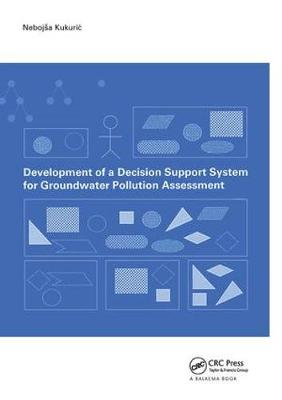 Development of a Decision Support System for Groundwater Pollution Assessment (Paperback)