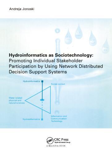 Hydroinformatics as Sociotechnology (Hardback)