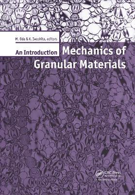 Mechanics of Granular Materials: An Introduction (Hardback)