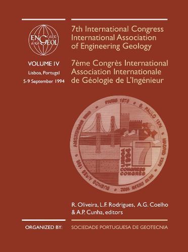 7th International Congress International Association of Engineering Geology, volume 4: Proceedings / Comptes-rendus, Lisboa, Portugal, 5-9 September 1994, 6 volumes (Hardback)