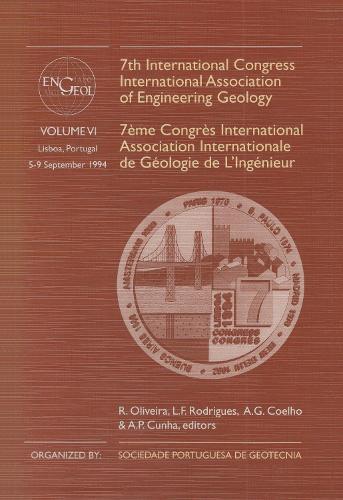 7th International Congress International Association of Engineering Geology, volume 5: Proceedings / Comptes-rendus, Lisboa, Portugal, 5-9 September 1994, 6 volumes (Hardback)