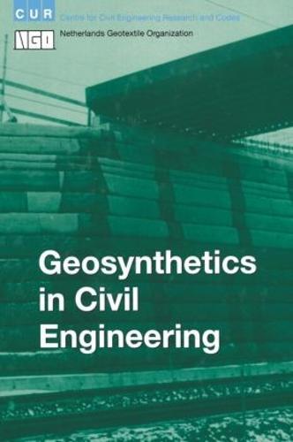 Geosynthetics in Civil Engineering (Hardback)