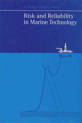 Risk and Reliability in Marine Technology (Hardback)