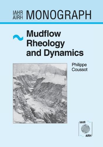 Mudflow Rheology and Dynamics - IAHR Monographs (Hardback)