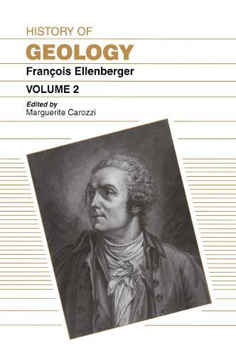 History of Geology, Volume 2 (Hardback)