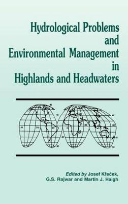 Hydrological Problems and Environmental Management in Highlands and Headwaters (Hardback)