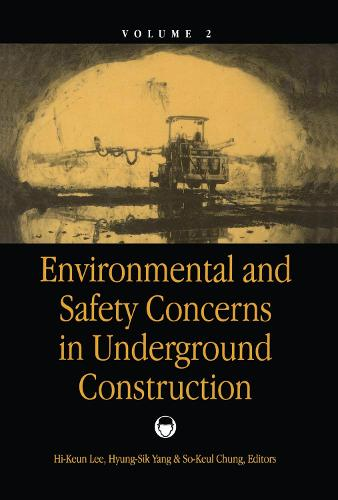 Environmental & Safety Concerns in Underground Construction, volume 2: Proceedings of the 1st Asian rock mechanics symposium: ARMS '97 / A regional conference of ISRM, Seoul, 13-15 October 1997 (Hardback)