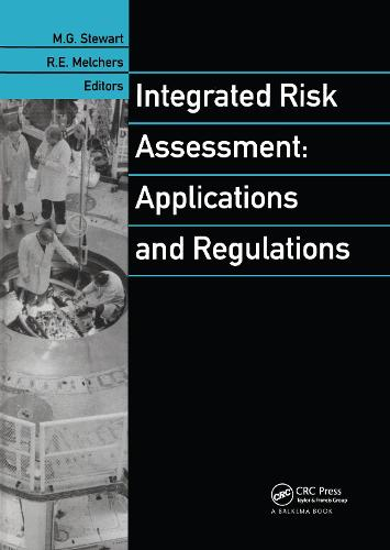 Integrated Risk Assessment: Applications and Regulations (Hardback)