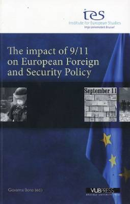 The Impact of 9/11 On European Foreign and Secur (Paperback)