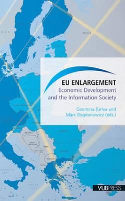 EU Enlargement: Economic Development and the Information Society (Paperback)