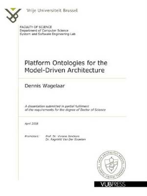 Platform Ontologies for the Model-driven Architecture (Paperback)