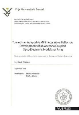 Towards an Adaptable Millimeter Wave Reflector: Development of an Antenna Coupled Opto-electronic Modulator Array (Paperback)