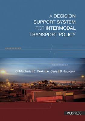 A Decision Support System for Intermodal Transport Policy (Paperback)