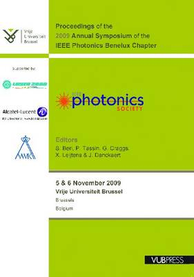 Proceedings of the 2009 Annual Symposium of the IEEE Photonics Benelux Chapter (Paperback)
