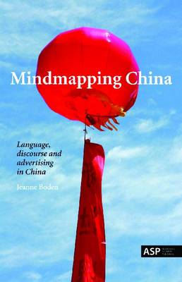 Mindmapping China: Language, Discourse and Advertising in China (Paperback)