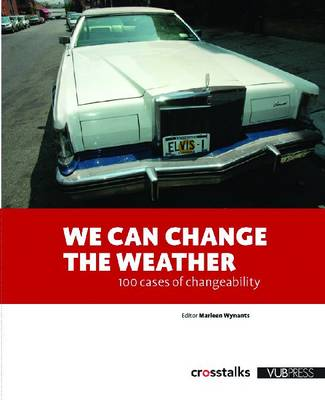 We Can Change the Weather: 100 Cases in Energy Efficiency to Start Doing So (Paperback)