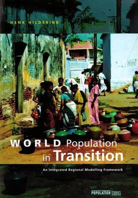 World Population in Transition: An Integrated Regional Modelling Framework (Paperback)