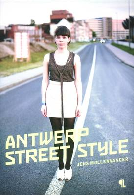 Jens Mollenvanger: Antwerp Street Style (Paperback)
