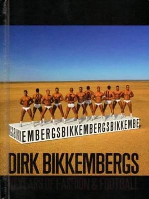 Dirk Bikkemberg (De Luxe Special Edition) (Hardback)