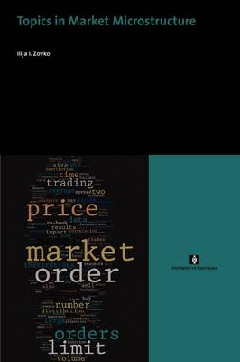 Topics in Market Microstructure - AUP Dissertation Series (Paperback)