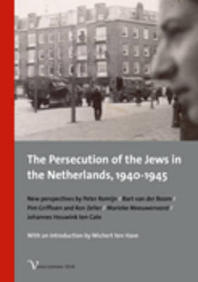 The Persecution of the Jews in the Netherlands, 1940-1945 (Paperback)