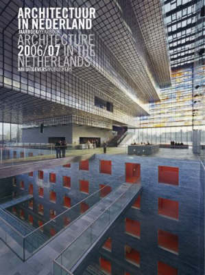 Architecture in the Netherlands 2006-2007: Yearbook (Paperback)