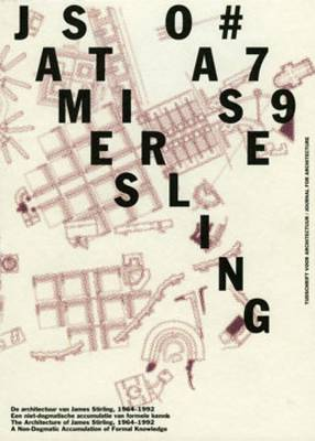 The Architecture of James Stirling, 1964-1992 - Oase S. No. 79 (Paperback)